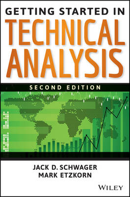 Getting Started in Technical Analysis - Getting Started In..... (Paperback)