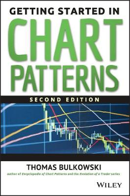 Getting Started in Chart Patterns - Getting Started In... (Paperback)