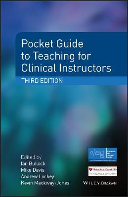 Pocket Guide to Teaching for Clinical Instructors - Advanced Life Support Group (Paperback)