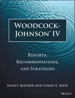 Woodcock-johnson (R) Iv: Reports, Recommendations, and Strategies (Paperback)