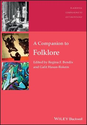 A Companion to Folklore - Wiley-Blackwell Companions to Anthropology (Paperback)
