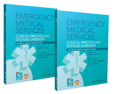 Emergency Medical Services: Clinical Practice and Systems Oversight, 2 Volume Set (Paperback)