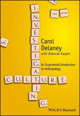 Investigating Culture: An Experiential Introduction to Anthropology (Paperback)