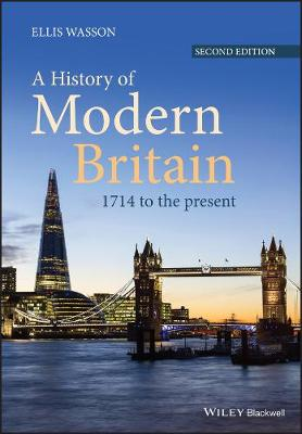 A History of Modern Britain: 1714 to the Present (Paperback)