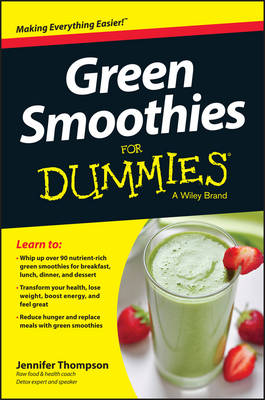 Green Smoothies for Dummies (Paperback)
