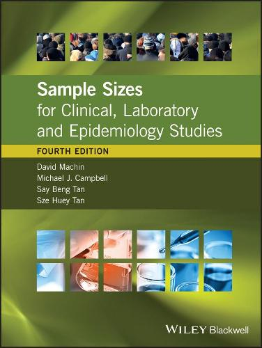 Sample Sizes for Clinical, Laboratory and Epidemiology Studies (Hardback)