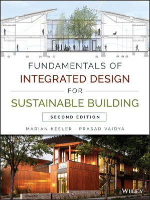 Fundamentals of Integrated Design for Sustainable Building (Hardback)