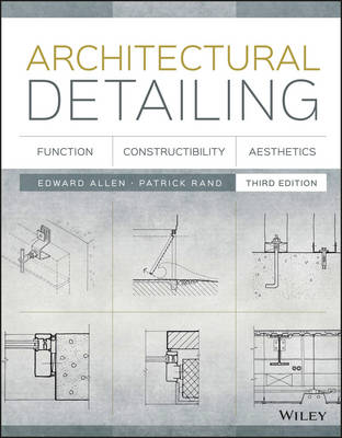 Architectural Detailing: Function, Constructibility, Aesthetics (Paperback)