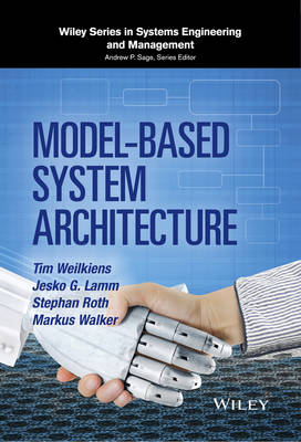 Model-Based System Architecture - Wiley Series in Systems Engineering and Management (Hardback)