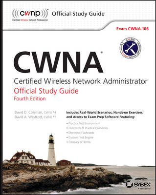 Cwna: Certified Wireless Network Administrator Official Study Guide: Exam Cwna-106 (Paperback)