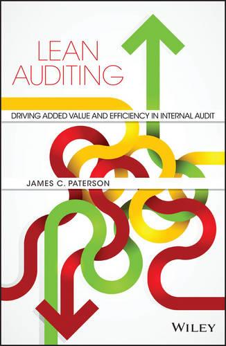 Lean Auditing: Driving Added Value and Efficiency in Internal Audit (Hardback)