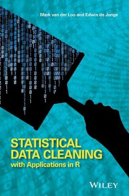 Statistical Data Cleaning with Applications in R (Hardback)