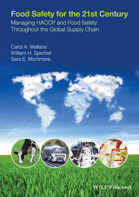 Food Safety for the 21st Century: Managing HACCP and Food Safety throughout the Global Supply Chain (Paperback)