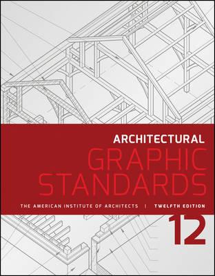 Architectural Graphic Standards - Ramsey/Sleeper Architectural Graphic Standards Series (Hardback)