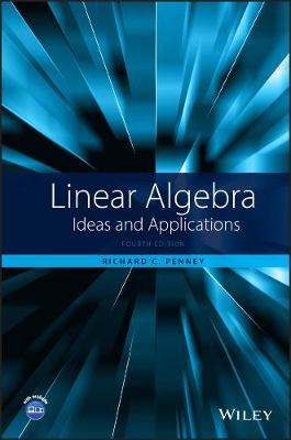 Linear Algebra: Ideas and Applications (Hardback)