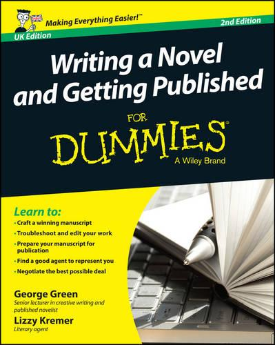 Writing a Novel and Getting Published For Dummies UK (Paperback)