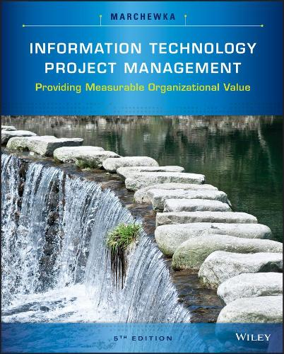 Information Technology Project Management: Providing Measurable Organizational Value (Paperback)