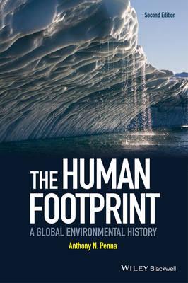 The Human Footprint: A Global Environmental History (Paperback)