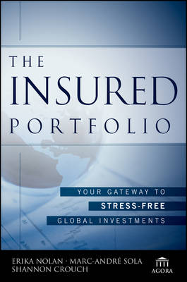 The Insured Portfolio: Your Gateway to Stress-Free Global Investments - Agora Series (Paperback)