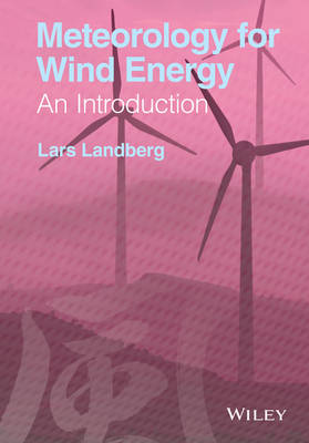 Meteorology for Wind Energy: An Introduction (Hardback)