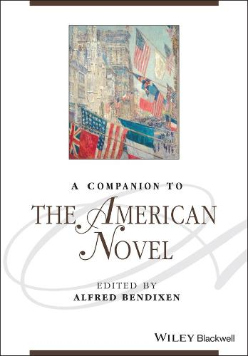A Companion to the American Novel - Blackwell Companions to Literature and Culture (Paperback)