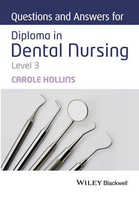 Questions and Answers for Diploma in Dental Nursing, Level 3 (Paperback)