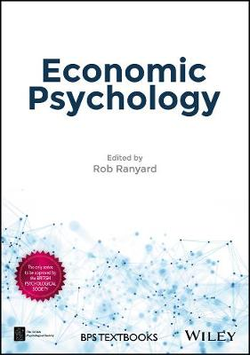 Economic Psychology - BPS Textbooks in Psychology (Hardback)