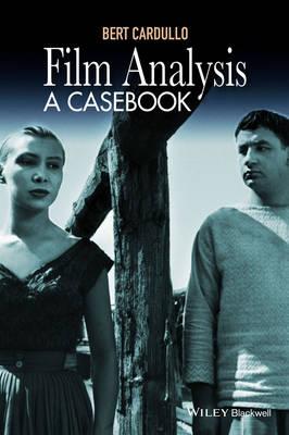 Film Analysis: A Casebook (Hardback)