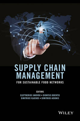 Supply Chain Management for Sustainable Food Networks (Hardback)