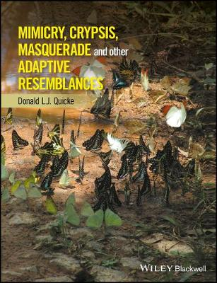 Mimicry, Crypsis, Masquerade and other Adaptive Resemblances (Hardback)