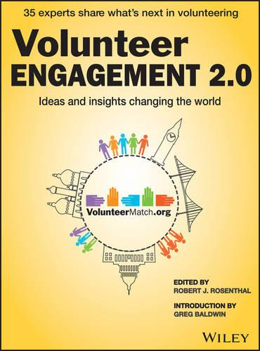 Volunteer Engagement 2.0: Ideas and Insights Changing the World (Paperback)