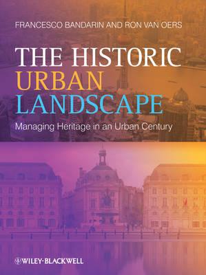 The Historic Urban Landscape (Paperback)