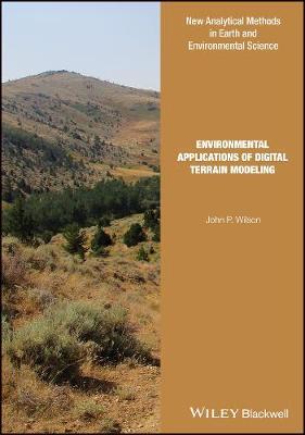 Environmental Applications of Digital Terrain Modeling - Analytical Methods in Earth and Environmental Science (Hardback)