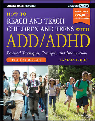 How to Reach and Teach Children and Teens with ADD/ADHD (Paperback)