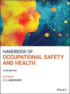 Handbook of Occupational Safety and Health (Hardback)