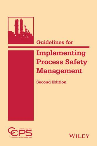 Guidelines for Implementing Process Safety Management (Hardback)