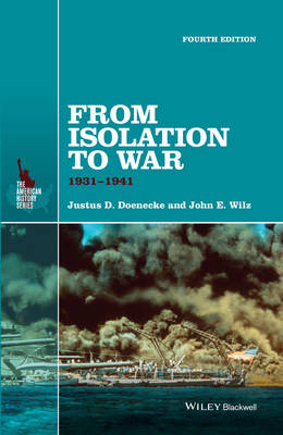 From Isolation to War: 1931-1941 - The American History Series (Hardback)