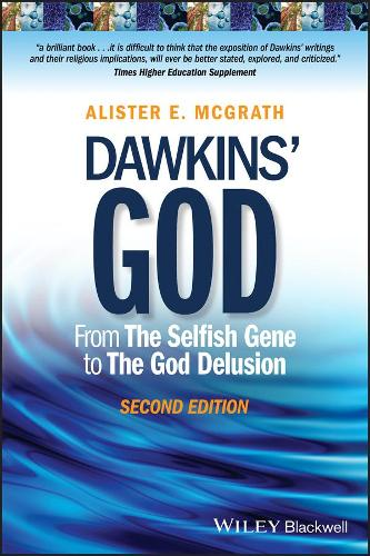 Dawkins' God - From the Selfish Gene to the God Delusion 2E (Paperback)