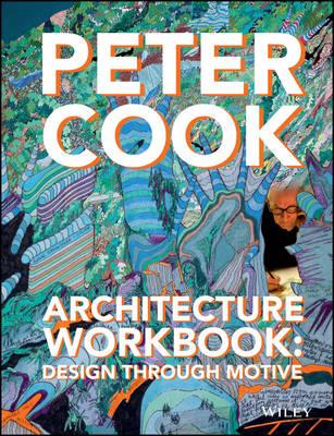 Architecture Workbook - Design Through Motive (Hardback)