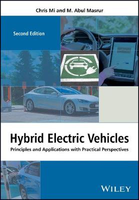 Hybrid Electric Vehicles: Principles and Applications with Practical Perspectives - Automotive Series (Hardback)