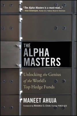 The Alpha Masters: Unlocking the Genius of the World's Top Hedge Funds (Paperback)