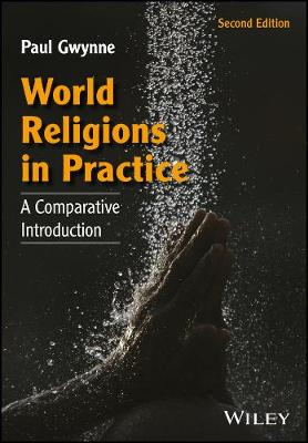 Cover World Religions in Practice: A Comparative Introduction