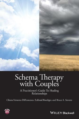 Schema Therapy with Couples - a Practitioner's Guide to Healing Relationships (Paperback)