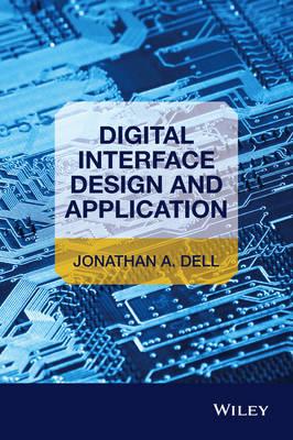 Digital Interface Design and Application (Hardback)