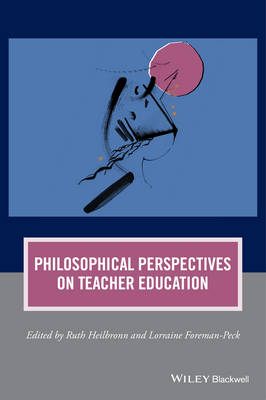 Cover Philosophical Perspectives on Teacher Education - Journal of Philosophy of Education