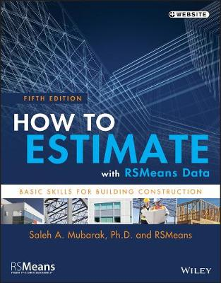 How to Estimate with RSMeans Data: Basic Skills for Building Construction - RSMeans (Paperback)