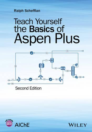 Teach Yourself the Basics of Aspen Plus (Paperback)
