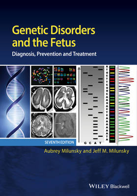 Genetic Disorders and the Fetus: Diagnosis, Prevention, and Treatment (Hardback)