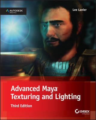 Advanced Maya Texturing and Lighting (Paperback)