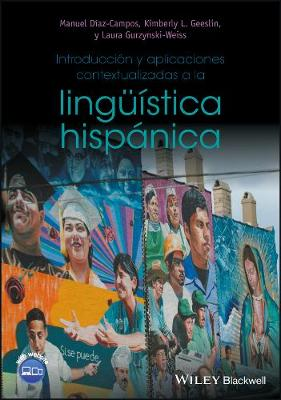 Introduccion y aplicaciones contextualizadas a la linguistica hispanica (Paperback)